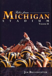 Tales from Michigan Stadium Volume I & II - Tales2cover